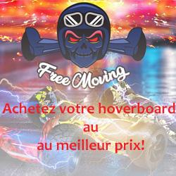 Achetez un hoverboard chez Free Moving au meilleur prix !